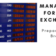 Managing Foreign Exchange – Preparing for Brexit