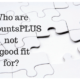 AccountsPLUS not good fit